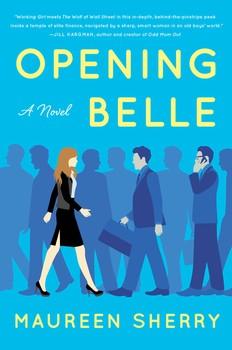 « Opening Belle », la pas très belle réalité des femmes à Wall Street