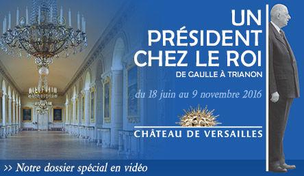 Exposition, château de Versailles de Louis XIV à Charles de Gaulle